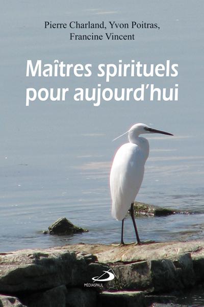 Maîtres spirituels pour aujourd'hui