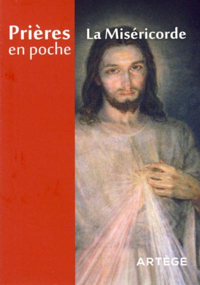 Miséricorde (La) : prière en poche