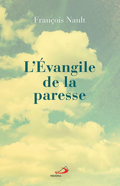 Évangile de la paresse (L') (PDF)