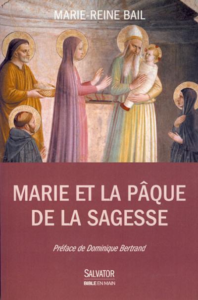 Marie et la Pâque de la sagesse