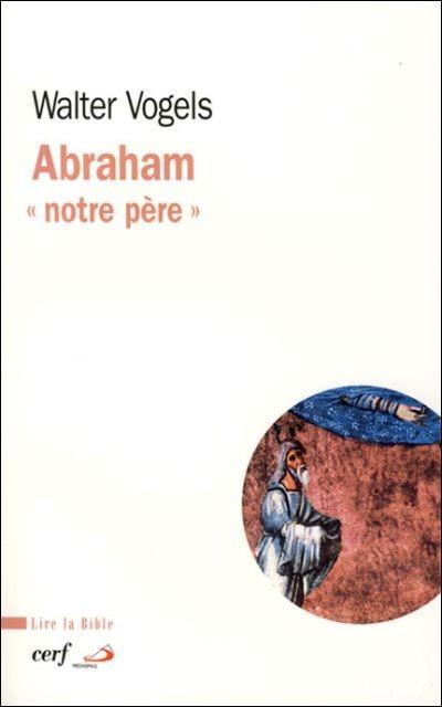 Abraham « notre père »