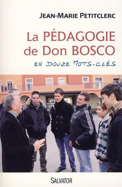 Pédagogie de Don Bosco en douze mots clés (La)