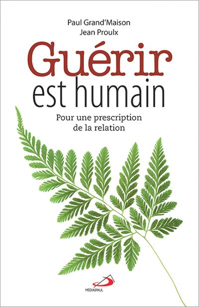 Guérir est humain  (EPUB)