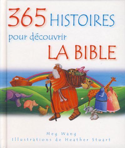 365 Histoires pour découvrir la Bible