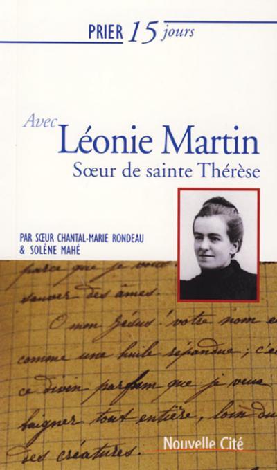 Prier 15 jours avec Léonie Martin