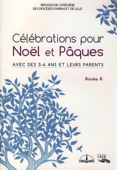Célébrations pour Noël et Pâques avec des 3-6 ans... - Année A