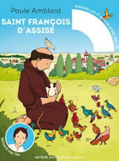 Saint François d'Assise raconté par Téo - Avec CD