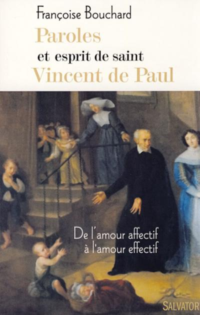 Paroles et esprit de Saint Vincent de Paul