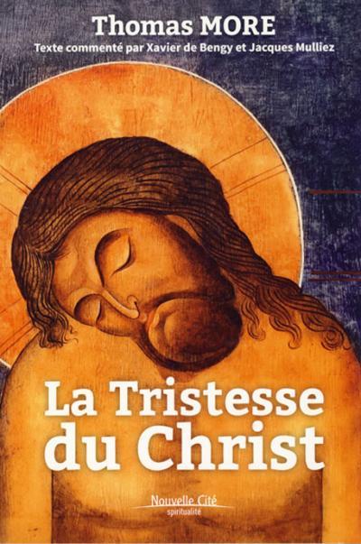 Tristesse du Christ (La)