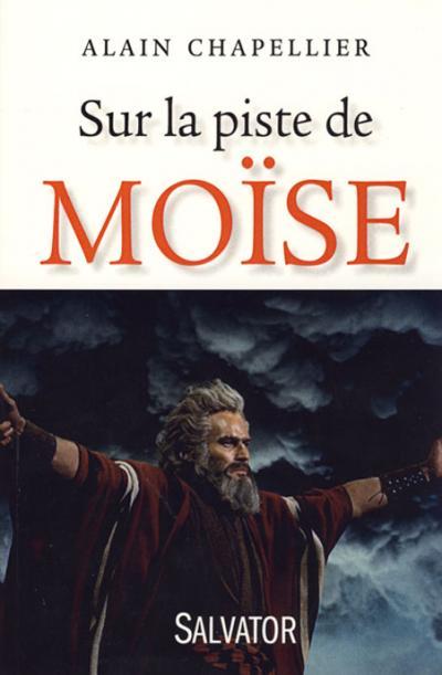 Sur la piste de Moïse