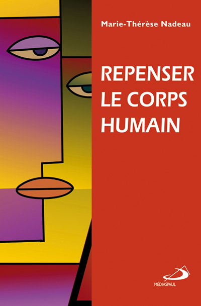 Repenser le corps humain