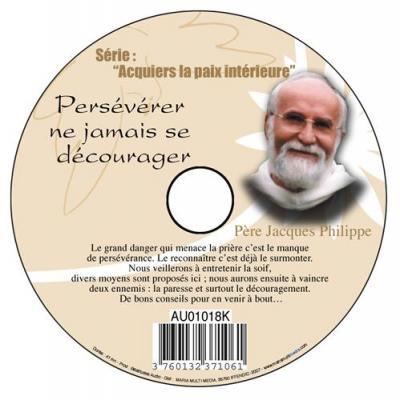CD- Acquiers la paix 11 Persévérer ne jamais se décourager