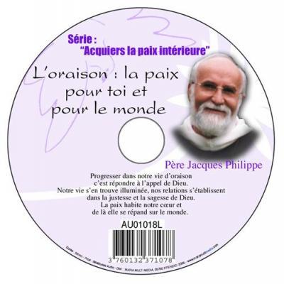 CD- Acquiers la paix 12 L'Oraison la paix pour toi et pour le monde