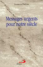 Messages urgents pour notre siècle