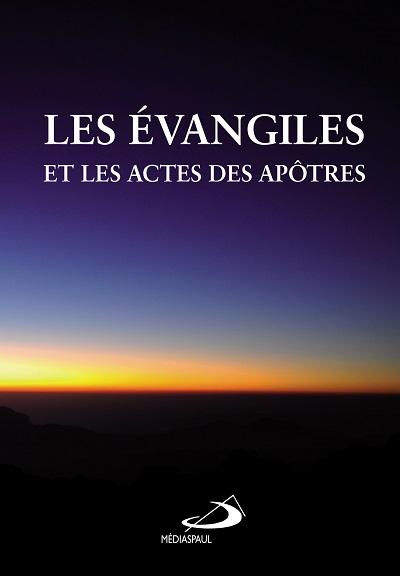 Évangiles et les Actes des Apôtres (Les) Édition 2017