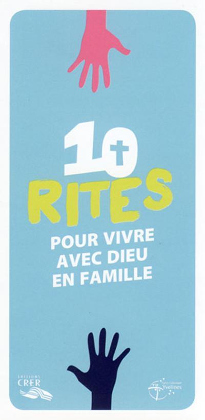 10 Rites pour vivre avec Dieu en famille (lot de 10 dépliants)
