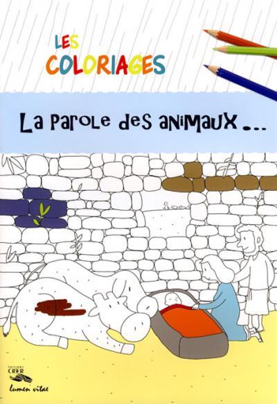 Coloriages - La Parole des animaux...