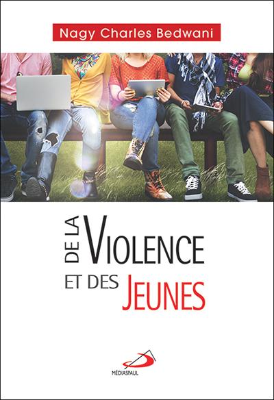 De la violence et des jeunes (EPUB)