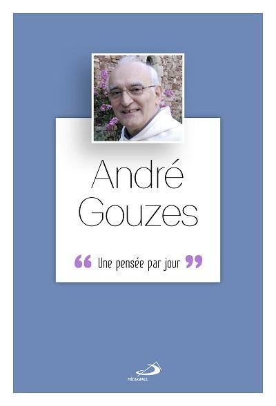 André Gouzes : une pensée par jour