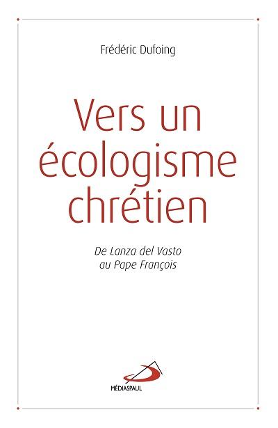 Vers un écologisme chrétien