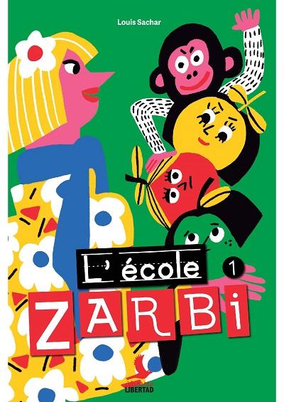 École Zarbi 1 (L')
