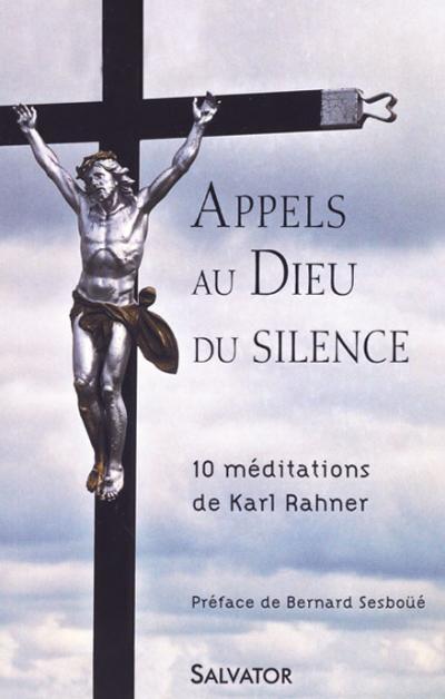 Appels au Dieu du silence