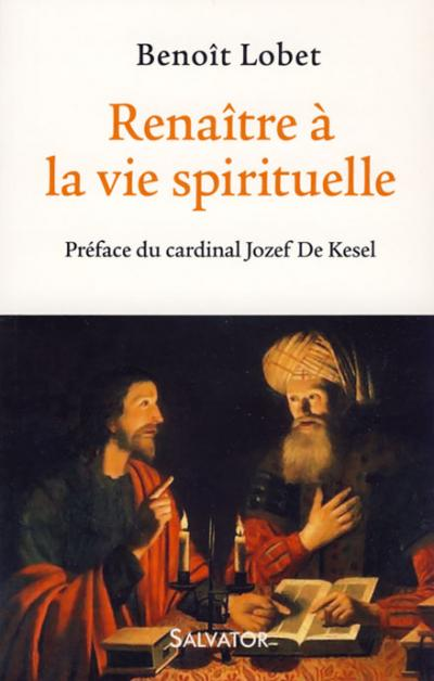 Renaître à la vie spirituelle