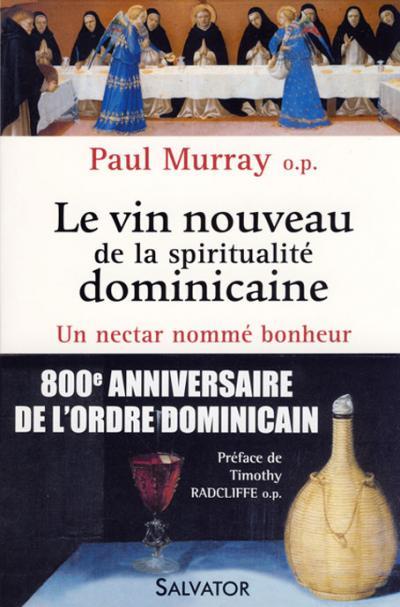 Vin nouveau de la spiritualité dominicaine (Le)