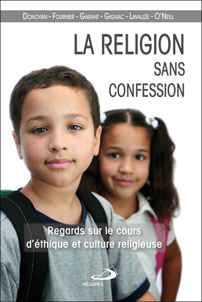 Religion sans confession (La)