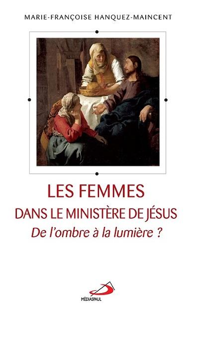 Femmes dans le ministère de Jésus (Les)