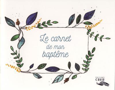 Carnet de mon baptême (Le)