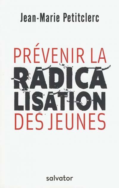 Prévenir la radicalisation des jeunes