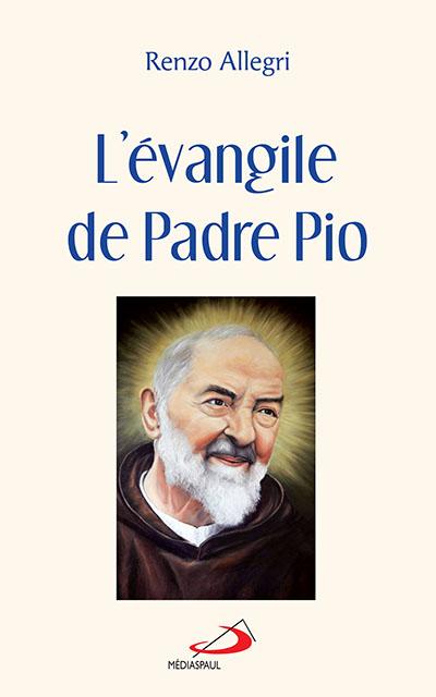 Évangile de Padre Pio (L') - NE