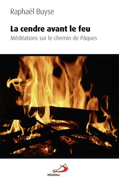 Cendre avant le feu (La)
