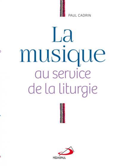 Musique au service de la liturgie (La) (EPUB)