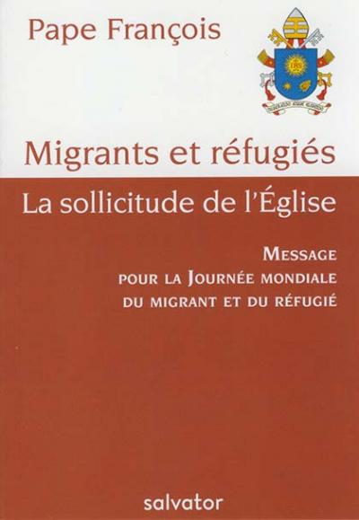Migrants et réfugiés, la sollicitude de l'Église