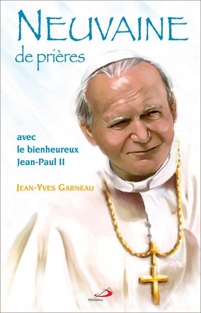 Neuvaine de prières avec le bienheureux Jean-Paul II