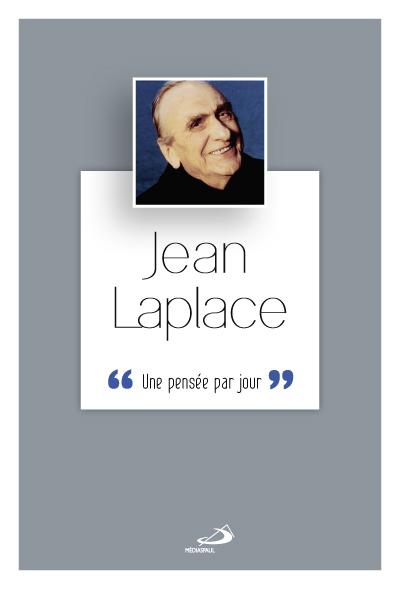 Jean Laplace : une pensée par jour