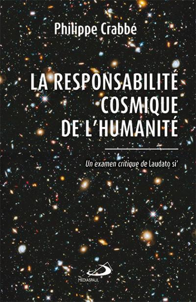 Responsabilité cosmique de l'humanité (La) (EPUB)