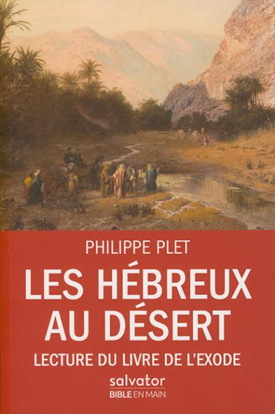 Hébreux au désert (Les)
