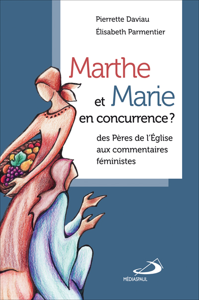 Marthe et Marie en concurrence ?