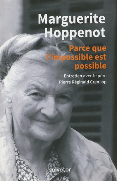 Marguerite Hoppenot : parce que l'impossible est possible