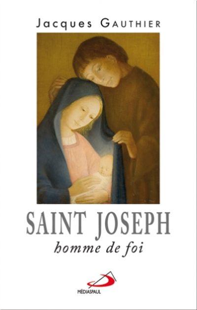 Saint Joseph homme de foi