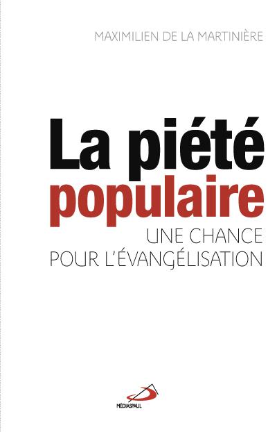 Piété populaire (La) : une chance pour l'évangélisation