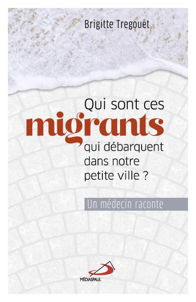 Qui sont ces migrants qui débarquent dans nos villes ?