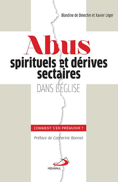 Abus spirituels et dérives sectaires dans l'Église