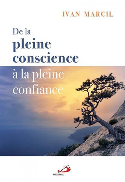 De la pleine conscience à la pleine confiance (EPUB)