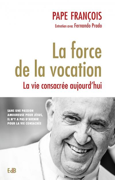 Force de la vocation (La)