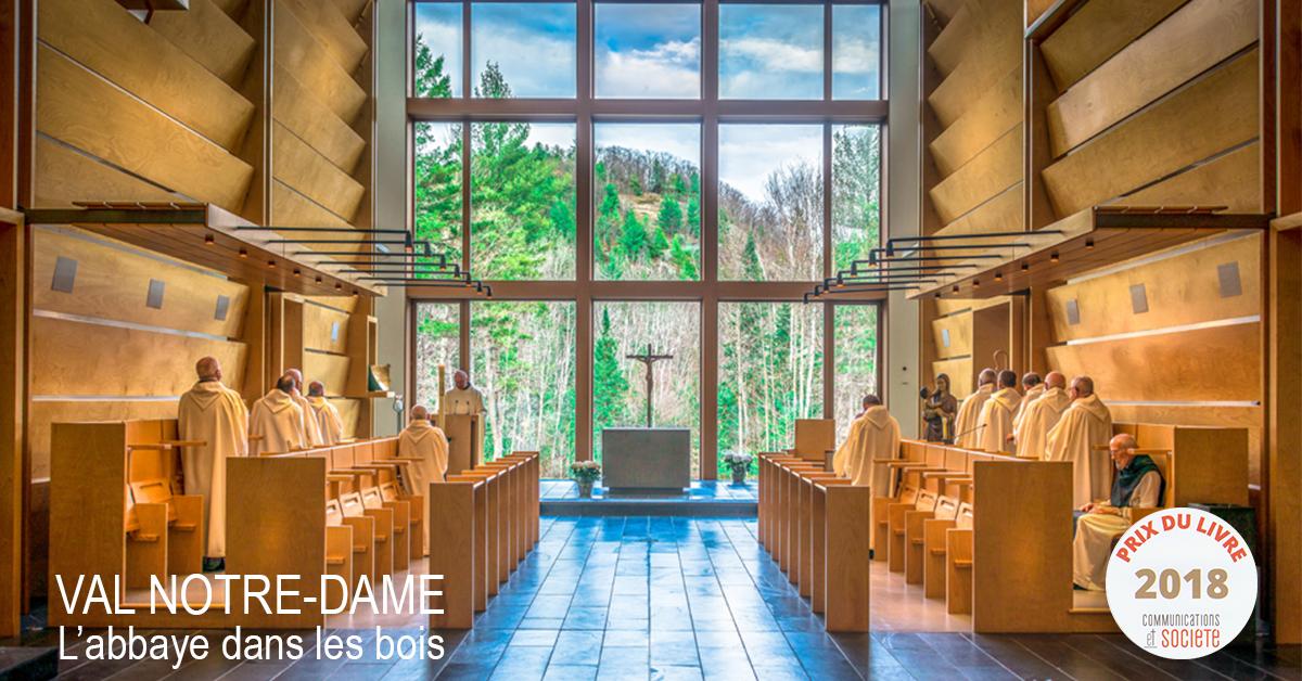 Val Notre-Dame - L'abbaye dans les bois