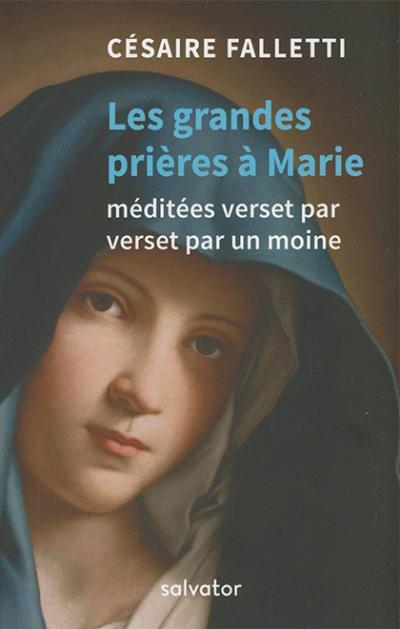 Grandes prières à Marie (Les)